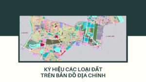 giai-thich-ky-hieu-cac-loai-dat-tren-ban-do-dia-chinh